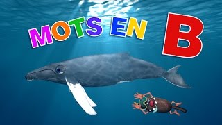 Apprendre aux enfants des mots commençant par B (Learn words starting with B for kids) 4k