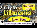 Study in Lithuania-Complete Guide, No IELTS/TOEFL, Low Fee, Study in Europe