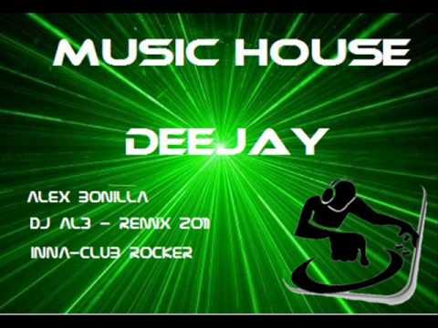 """DJ-AL3 """"Alex Bonilla"""" Inna Club Rocker (Remix 2011)"""