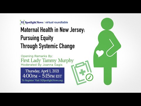 Maternal Health in New Jersey: Pursuing Equity Through Systemic Change