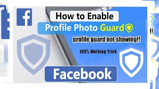 profile guard facebook 2020 | facebook profile guard 2020 | profile picture guard not showing