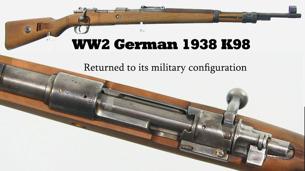 1938 K98 - Returned to  its military configuration