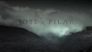 José e Pilar  - Trailer versão Brasil