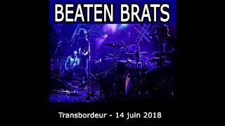 Beaten brats live @transbordeur club - lyon (france) - 14 juin 2018