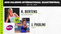 Kiki Bertens vs. Jasmine Paolini   2019 Palermo Ladies Open Quarterfinal   WTA Highlights