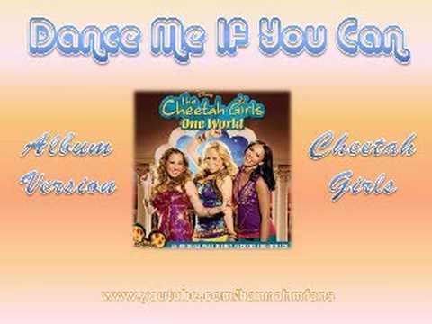 03 Dance Me If  You Can  Cheetah Girls: One World Full CD Version
