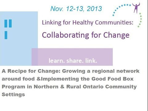Growing a regional network around food  & Implementing the Good Food Box Program in Northern