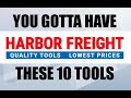 10 HARBOR FREIGHT Tools I Can't Live Without!