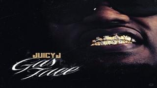 Juicy J - Intro (Gas Face)