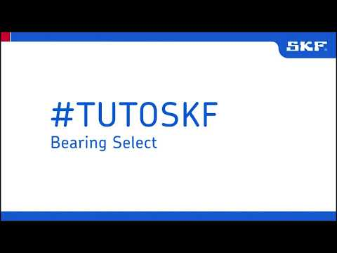 Tuto SKF Bearing Select - Outil de sélection des roulements en ligne