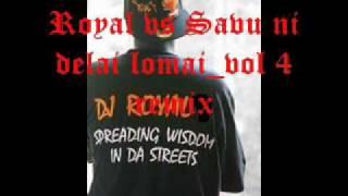Royal dj vs Savu ni delai lomai_vol 4 mix