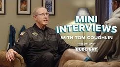 Mini Interviews: Tom Coughlin