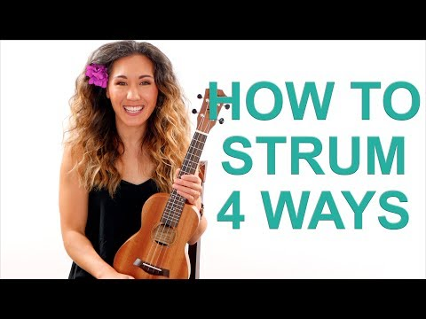 How to Strum the Ukulele - 4 Ways