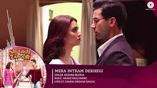 Mera Intkam Dekhegi Full Song