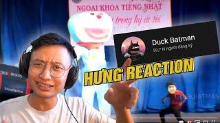 HƯNG REACTION || HƯNGXEKO.MP4 x DUCK BATMAN