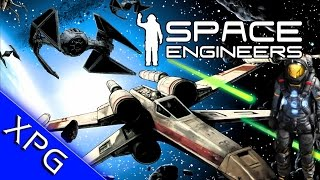 Space Engineers - X-Wing Vs Tie Fighter (Star Wars Build and Dog Fight)