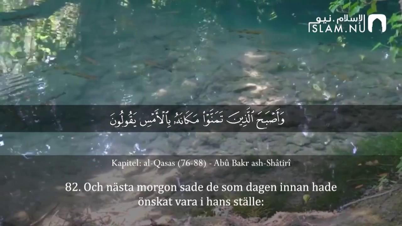 Surah Al-Qasas  (76-88) - Abu Bakr Ash-Shatri