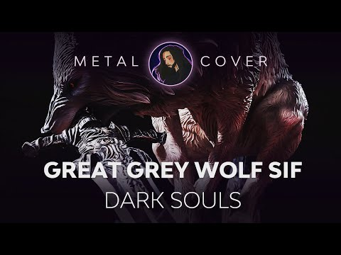 Metal Souls - Dark Souls OST Sif, Great Grey Wolf Theme Metal Cover (with tab)