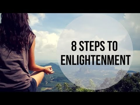 8 steps to reach Enlightenment
