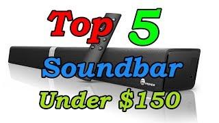 5 Best Soundbars Under $150 for 2018