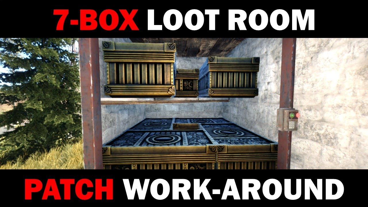 7 Box Loot Room Patch Work Around - Hyper-Efficient Loot Rooms