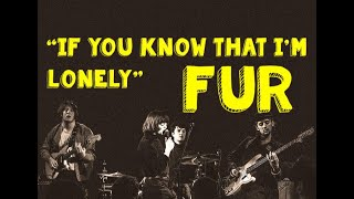I claim no rights to this song. follow the band on social media - https://www.instagram.com/furbabyfur/ https://www.facebook.com/furbabyfur https://twitter.c...