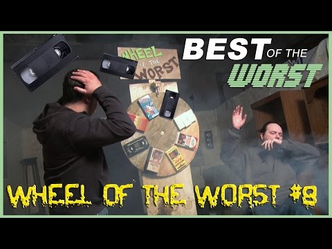 Best of the Worst: Wheel of the Worst #8