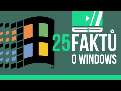 25 FAKTŮ o Windows