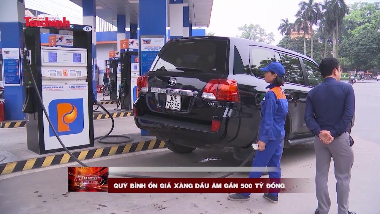 Quỹ Bình ổn giá xăng dầu âm gần 500 tỷ đồng