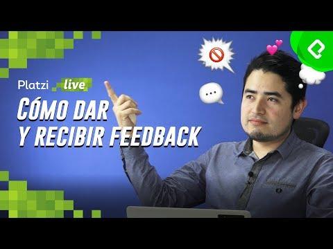 Cómo dar y recibir Feedback Efectivo | PlatziLive