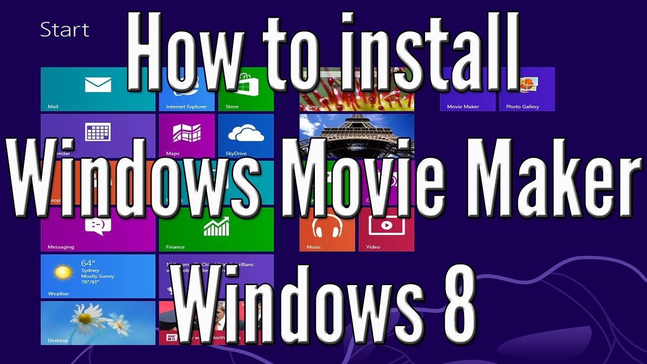 How to install Windows Movie Maker on Windows 8. (free) HD ...