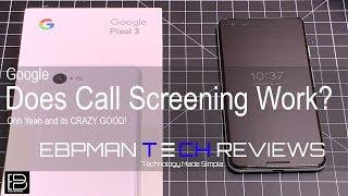 Google Call Screening with Google Pixel 3 | Does it work? #teampixel