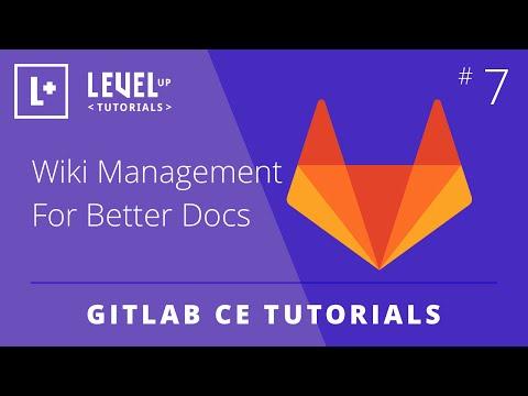 GitLab CE Tutorial #7 - Wiki Management For Better Docs