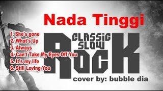 SLOWROCK TERPOPULER - NADA TINGGI | COVER BUBBLE DIA