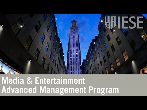 The IESE Media & Entertainment Advanced Management Program Experience