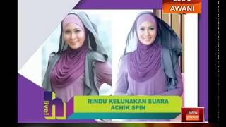 Siti Nordiana rindu kelunakan suara Achik Spin