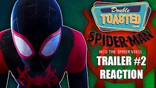 SPIDERMAN INTO THE SPIDER VERSE TRAILER 2 REACTION - Double Toasted Reviews