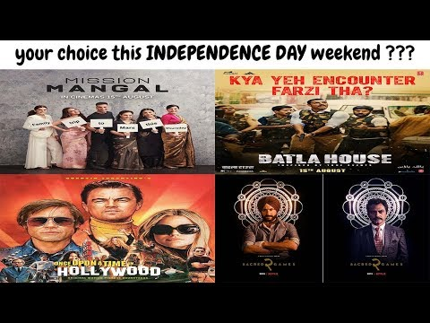 mission-mangal-–-batla-house-–-ouatih---sacred-games-2-–-your-choice-this-weekend-???