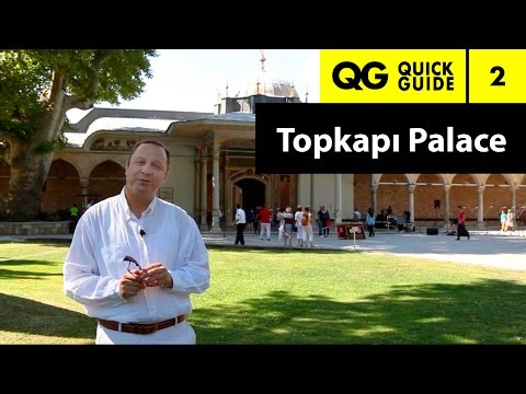 Quick Guide 2: What was Topkapi Palace? How many Ottoman Sultans lived there? What else was it for?