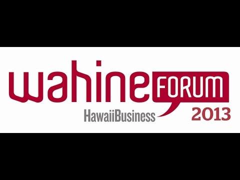 Wahine Forum 2013 - Recap