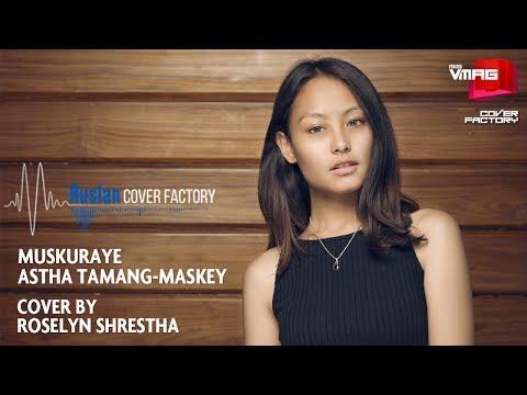 Astha Tamang-Maskey — Muskuraye   Roselyn Cover   RUSLAN COVER FACTORY   M&S VMAG