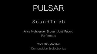 Corentin Marillier & Soundtrieb-  Pulsar (2021) (Teaser)
