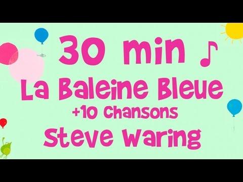 Steve Waring - 30 minutes de musique - La baleine bleue et 10 chansons