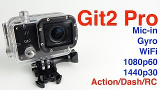 Git2 Pro Review. The BEST fully-loaded Budget Action Camera