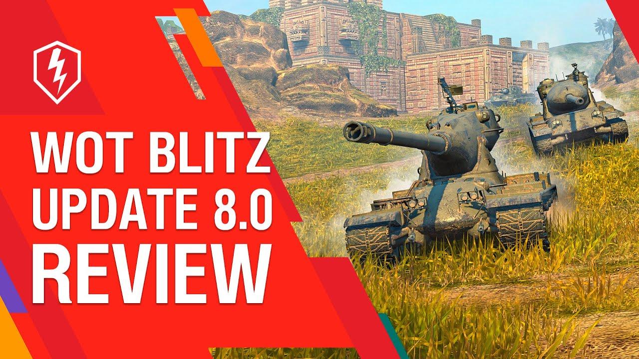 WoT Blitz: Update 8.0 Review