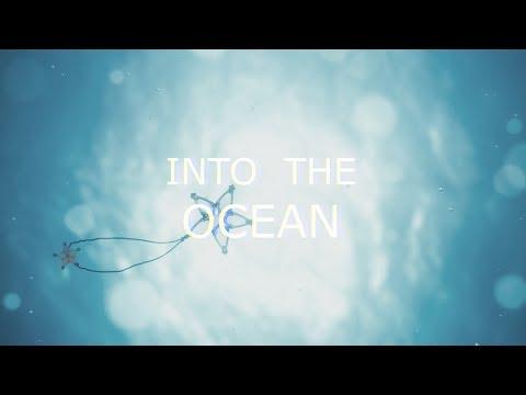 - Into The Ocean -
