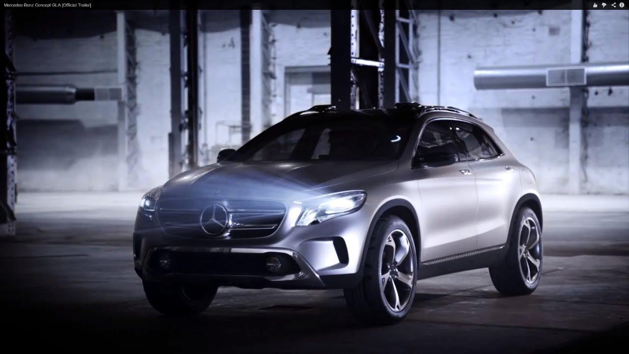 Mercedes Benz Concept Gla Official Trailer Youtube