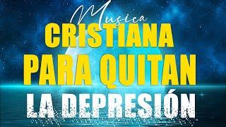 Alabanzas Para Bendecir El Dia - Musica Cristiana Para Quitar La Tristeza - Musica Para Orar 2021