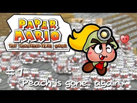 Paper Mario: The Thousand-Year Door #1 (Peach is gone.. already.)