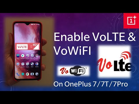 🔥 Enable VoLTE & VoWiFI On OnePlus 6/6T/7/7T/7Pro On OxygenOS! 🔥